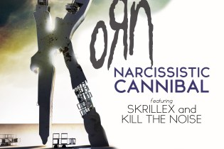 Korn featuring Skrillex & Kill the Noise - Narcissistic Cannibal
