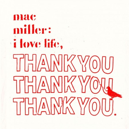 Mac Miller – I Love Life, Thank You (Mixtape)