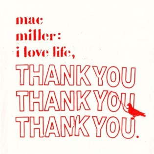 Mac Miller – I Love Life, Thank You (Mixtape)