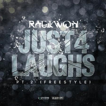 Raekwon - Just 4 Laughs Pt. 2