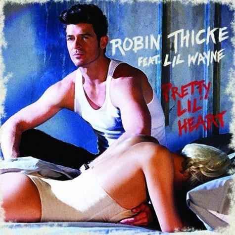 Robin Thicke featuring Lil Wayne - Pretty Lil Heart