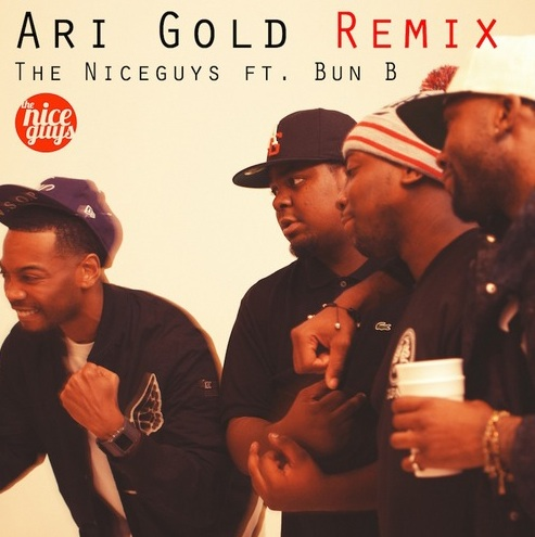 The Niceguys featuring Bun B – Ari Gold (Remix)