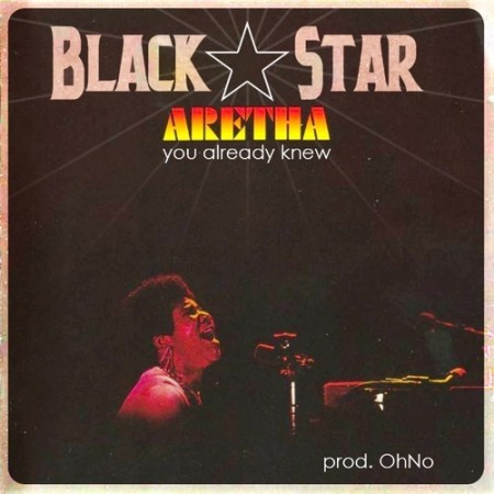 Black Star - You Already Knew