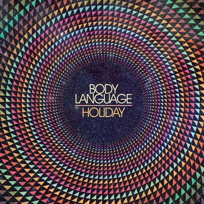 Body Language – Holiday (RAC Remix)