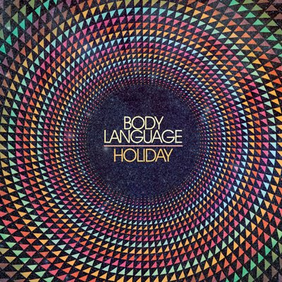 Body Language – Holiday (RAC Remix)