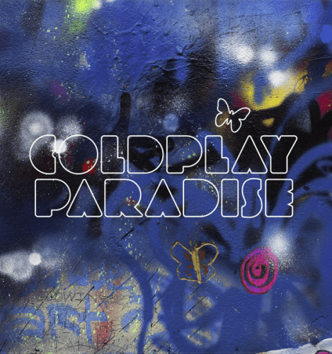 Coldplay - Paradise (Tiesto Remix)