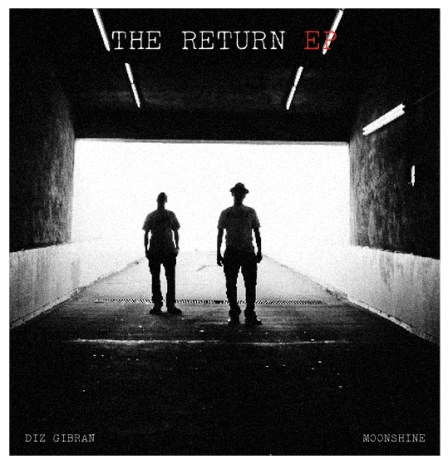 Diz Gibran & Moonshine - The Return EP