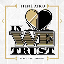 Jhené Aiko featuring Casey Veggies - In Love We Trust