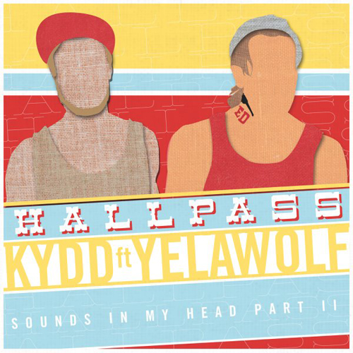 Kydd featuring Yelawolf - Hall Pass