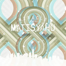 Matisyahu featuring Shyne - Miracle (Remix)