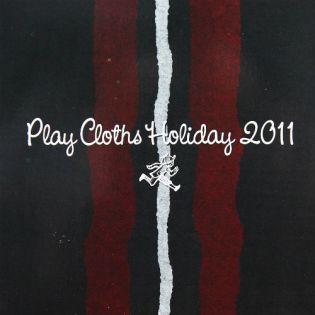 Play Cloths Holiday 2011 Mixtape