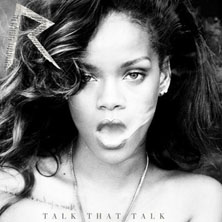 Rihanna featuring Jay-Z - Talk That Talk