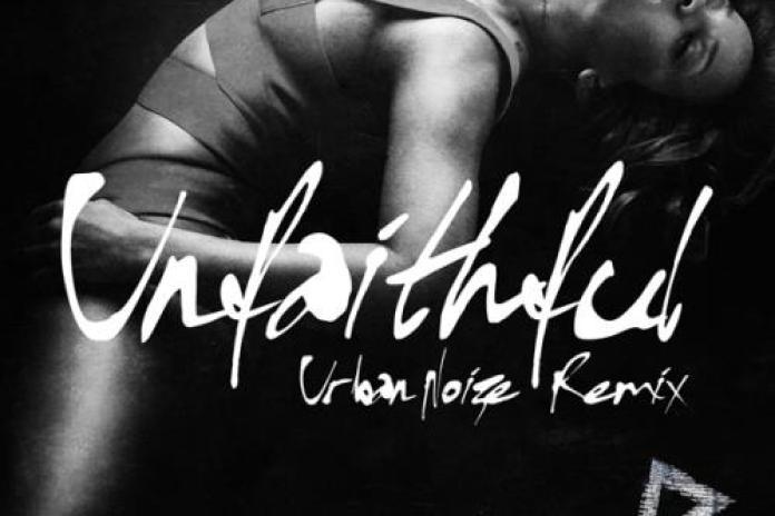 Hypetrak Premiere: Rihanna - Unfaithful (Urban Noize Remix)