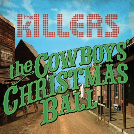 The Killers - The Cowboys' Christmas Ball