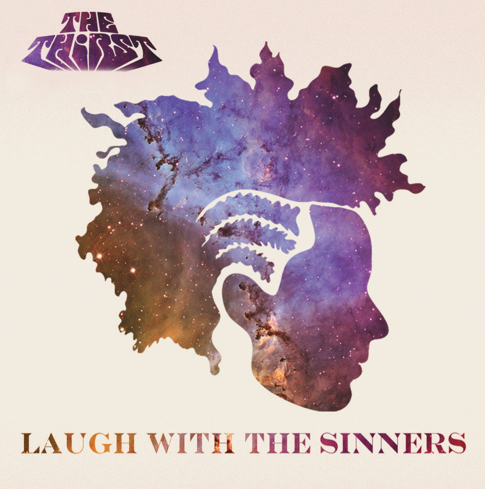 The Thirst - Laugh with the Sinners (EP Stream)