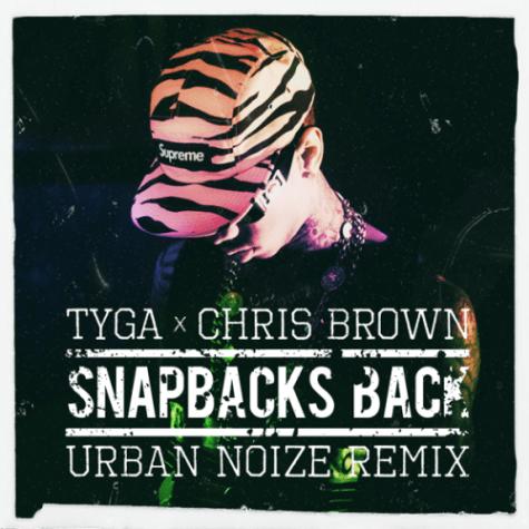 Tyga featuring Chris Brown - Snapbacks Back (Urban Noize Remix)