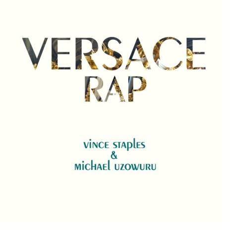 Vince Staples - Versace Rap