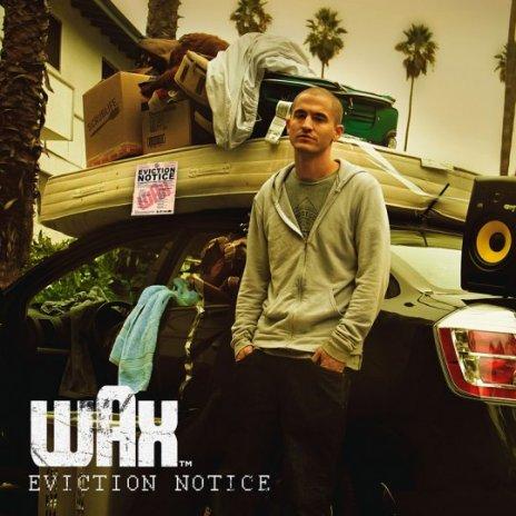 Wax - Eviction Notice (Mixtape)