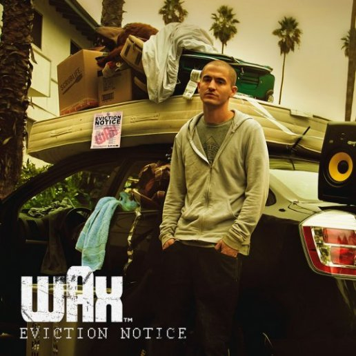Wax - Eviction Notice (Mixtape)
