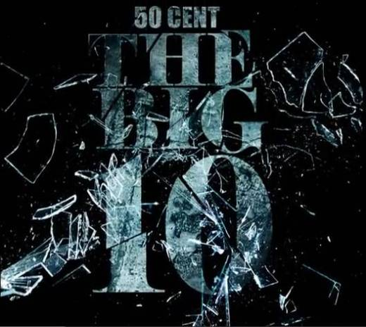 50 Cent - The Big 10 (Mixtape)