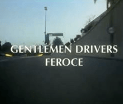 GENTLEMEN DRIVERS - FEROCE