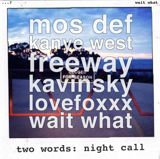 wait what - Two Words x Nightcall