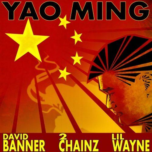 David Banner featuring 2 Chainz & Lil Wayne - Yao Ming