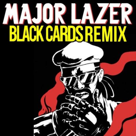 Major Lazer - Original Don (Black Cards Remix)