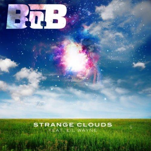 B.o.B featuring Lil Wayne - Strange Clouds