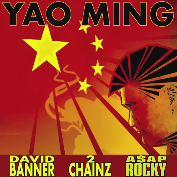 David Banner featuring 2 Chainz & A$AP Rocky – Yao Ming