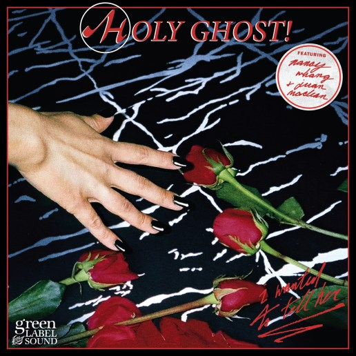 Holy Ghost! - I Wanted To Tell Her