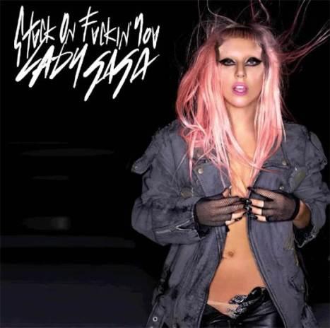 Lady Gaga - Stuck On F*ckin' You
