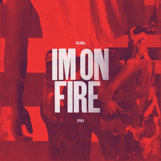 A Lull - I'm On Fire (Bruce Springsteen Cover)