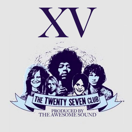 XV - The 27 Club