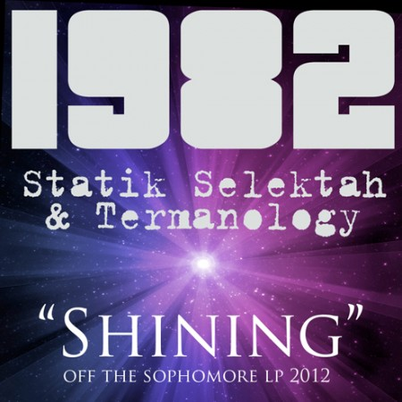 1982 (Statik Selektah & Termanology) - Shining
