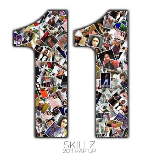 Skillz - 2011 Rap Up