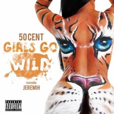 50 Cent featuring Jeremih - Girls Go Wild
