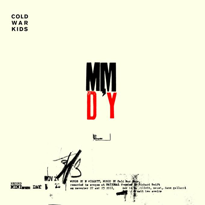 Cold War Kids - Minimum Day x Minimum Mistake
