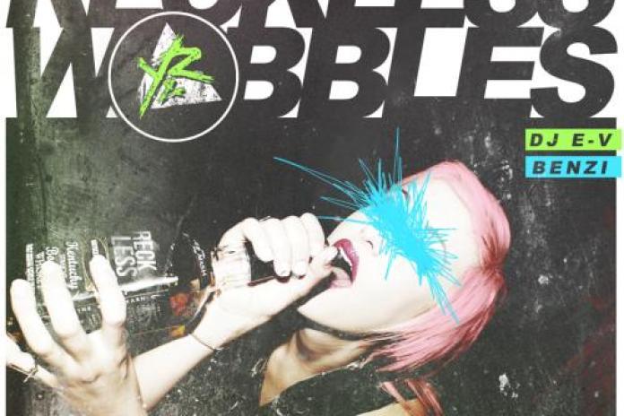 Benzi & DJ E-V - Reckless Wobbles (Mixtape)