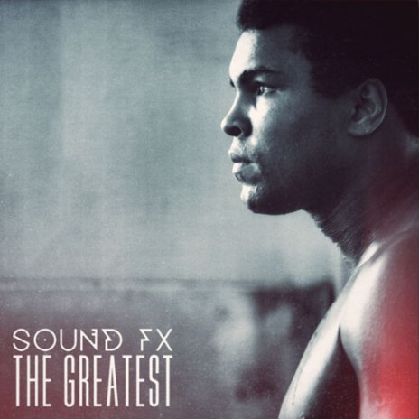 Sound FX - The Greatest