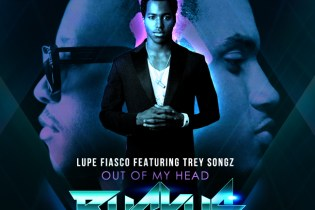 Lupe Fiasco featuring Trey Songz - Out of My Head (DJ Ruckus Remix)