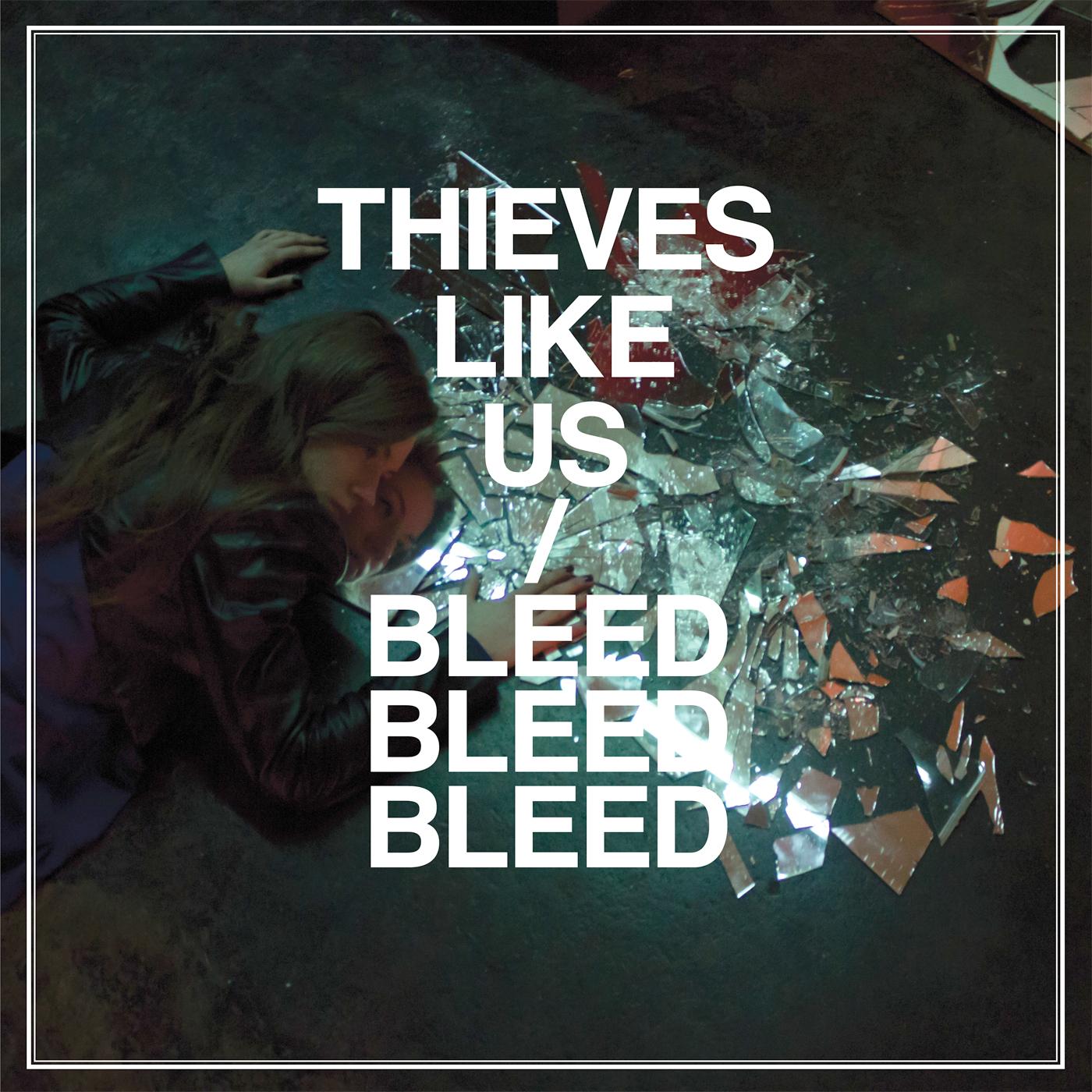 Thieves Like Us - Marie Marie