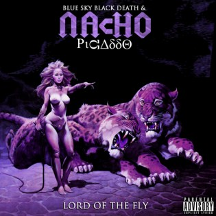 Blue Sky Black Death x Nacho Picasso - Lord of the Fly (Mixtape)