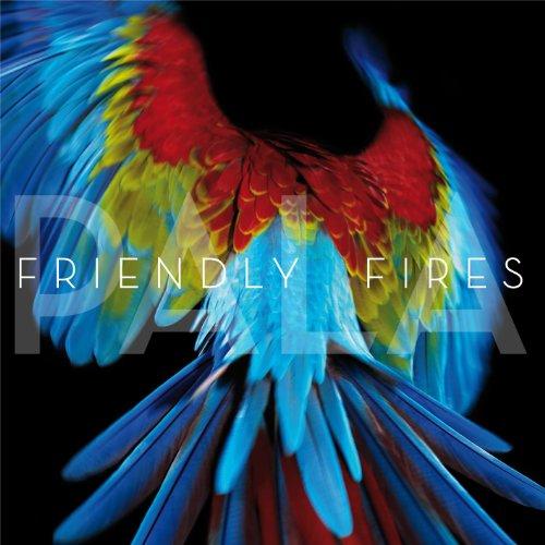 Friendly Fires - Pala (Remixes)
