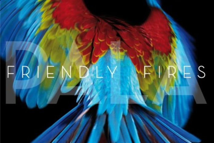 Friendly Fires - Pala (Remixes)