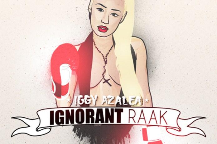 Iggy Azalea - Ignorant Raak EP