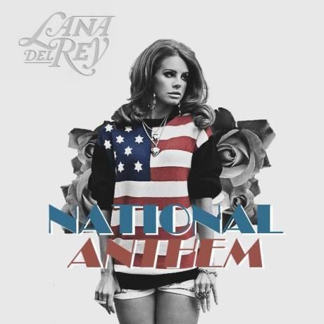 Lana Del Rey - National Anthem