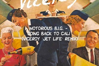 """The Notorious B.I.G. - Going Back to Cali (Viceroy """"Jet Life"""" Remix)"""