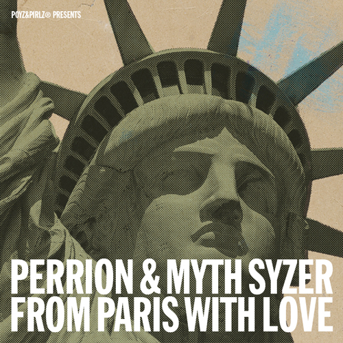 Perrion x Myth Syzer - From Paris With Love (Mixtape)
