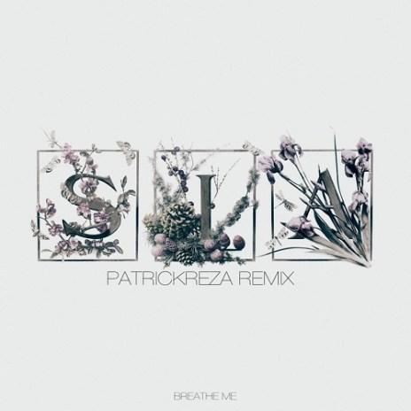 Sia - Breathe Me (PatrickReza Dubstep Remix)